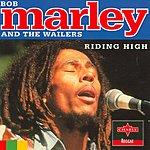 Bob Marley & The Wailers Riding High