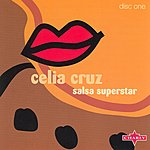 Celia Cruz Salsa Superstar CD1