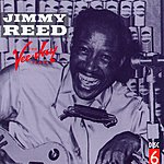 Jimmy Reed The Vee-Jay Years, Disc 6