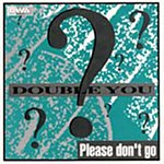 Double You Please Don't Go (4-Track Single)