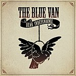 The Blue Van Dear Independence