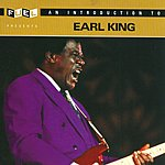 Earl King Fuel Presents: An Introduction To Earl King
