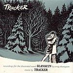 Tracker Blankets: Recordings For The Illustrated Novel