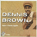 Dennis Brown Here I Come Again (CD1)