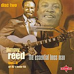Jimmy Reed The Essential Boss Man (CD2)