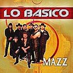 Mazz Lo Basico