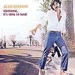Alan Sorrenti Sienteme, It's Time To Land