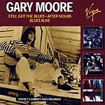 Gary Moore Still Got The Blues/After Hours/Blues Alive