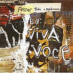Viva Voce Faster Than A Dead Horse (2-Track Single)