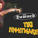 The Damned Tiki Nightmare: Live In London