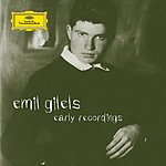Emil Gilels Early Recordings