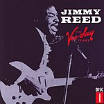 Jimmy Reed The Vee-Jay Years, Vol.1