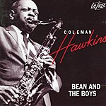 Coleman Hawkins Bean And The Boys (Live) - Le Jazz