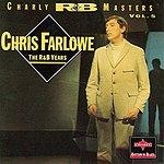 Chris Farlowe Charly R&B Masters, Vol.5: The R&B Years - Chris Farlowe
