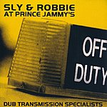 Sly & Robbie Sly And Robbie At Prince Jammy's: Dub Transmission Specialists (CD2)