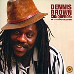Dennis Brown Conqueror: An Essential Collection (CD2 - Live)