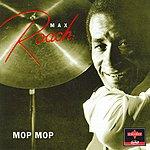 Max Roach Mop Mop (Live)