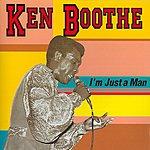 Ken Boothe I Am Just A Man