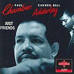 Cannonball Adderley Just Friends