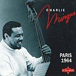 Charles Mingus Paris 1964 (Live)