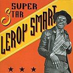 Leroy Smart Superstar