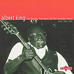 Albert King I'm Ready -The Best Of The Tomato Years (CD2)