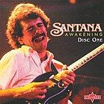 Santana Awakening (CD1)