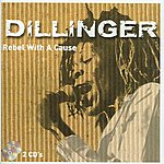 Dillinger Rebel With A Cause (CD 2)