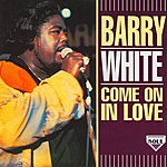 Barry White Come On In Love