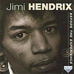 Jimi Hendrix Before The Experience