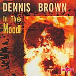 Dennis Brown In The Mood