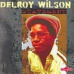 Delroy Wilson Statement