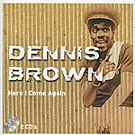 Dennis Brown Here I Come Again (CD2)