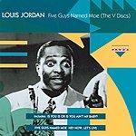 Louis Jordan Five Guys Named Moe (The V Discs)