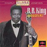 B.B. King Charly Blues Legends Live Vol.3: B.B. King - Kansas City 1972