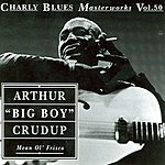 Arthur 'Big Boy' Crudup Charly Blues Masterworks, Vol.50: Arthur Big Boy Crudup - Mean Ol' Frisco