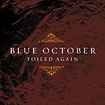 Blue October Foiled Again EP