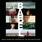 Gustavo Santaolalla Babel: Music From And Inspired By The Motion Picture
