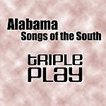 Alabama Song Of The South - Triple Play