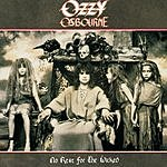 Ozzy Osbourne No Rest For The Wicked (Remastered)