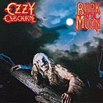 Ozzy Osbourne Bark At The Moon (Remastered)