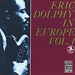 Eric Dolphy Eric Dolphy In Europe, Vol.1 (Remastered)