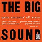 Gene Ammons The Big Sound (Remastered)