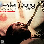 Lester Young In Washington D.C. 1956, Vol.2 (Live)