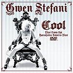 Gwen Stefani Cool (Live) (Parental Advisory)