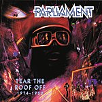 Parliament Tear The Roof Off: 1974-1980