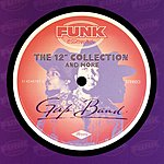 The Gap Band The 12-inch Collection And More