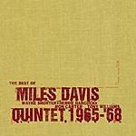 Miles Davis Quintet The Best Of The Miles Davis Quintet, 1965-1968 (Remastered)