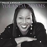 Yolanda Adams The Praise And Worship Songs Of Yolanda Adams