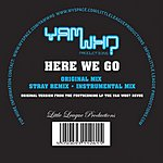 Yam Who? Here We Go (Single)